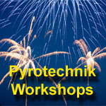 Pyrotechnik Workshops